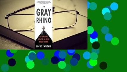 Full E-book  The Gray Rhino Complete