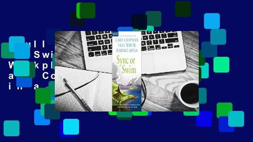 Full E-book  Sync or Swim: A Fable About Workplace Communication and Coming Together in a Crisis