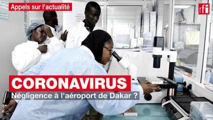 Coronavirus : négligence à l'aéroport de Dakar ?