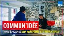 """""""Comm'une idée"""" :  une épicerie bio, paysanne et """"municipale"""" au Pays basque"""