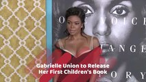 Gabrielle Union Has A Children's Book