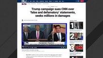 Report: Trump Campaign Sues CNN
