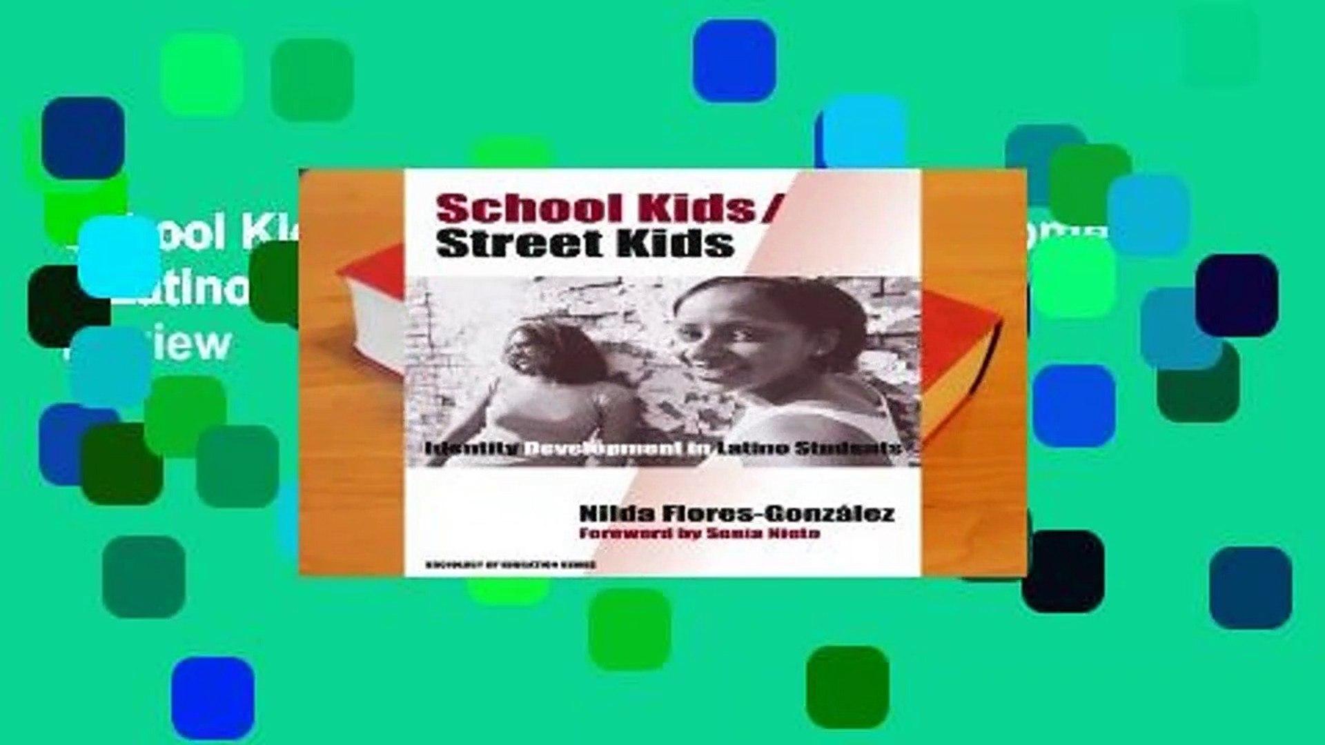 School Kids/Street Kids: Identity Development in Latino Students (Sociology of Education)  Review
