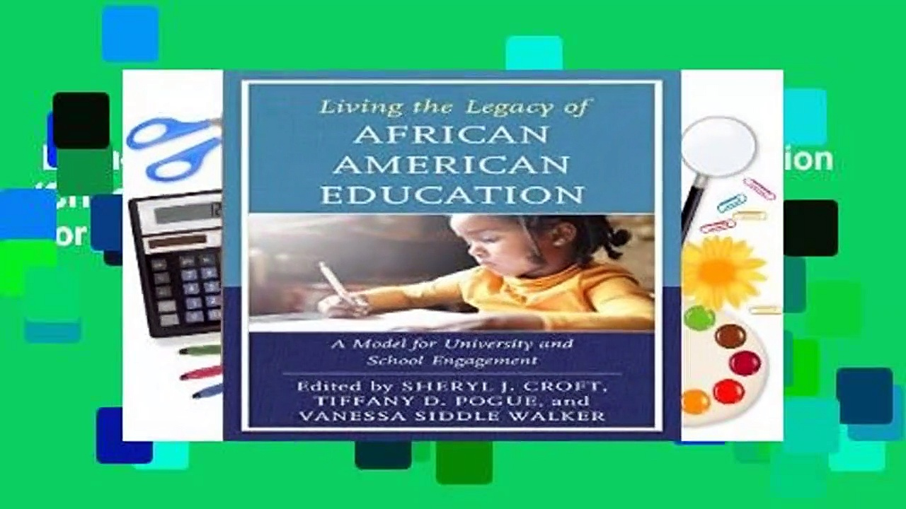 Living the Legacy of African American Education (Critical Black Pedagogy in Education)  For Kindle