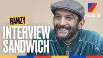 L'interview Sandwich de Ramzy