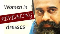 Women in revealing dresses: liberation, or titillation?    Acharya Prashant (2020)