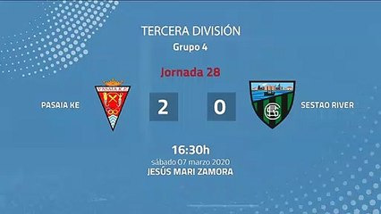 Resumen partido entre Pasaia KE y Sestao River Jornada 28 Tercera División