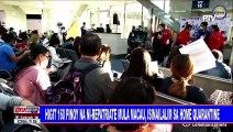 Higit 160 Pinoy na ni-repatriate mula Macau, isinailalim sa home quarantine