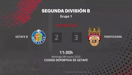 Resumen partido entre Getafe B y Pontevedra Jornada 28 Segunda División B