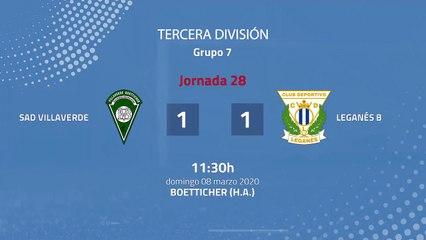 Resumen partido entre SAD Villaverde y Leganés B Jornada 28 Tercera División