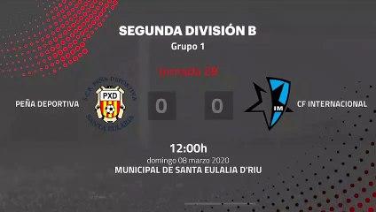 Resumen partido entre Peña Deportiva y CF Internacional Jornada 28 Segunda División B