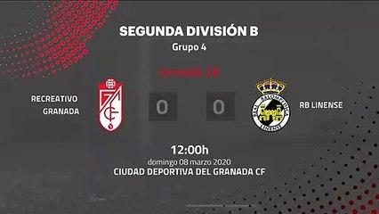 Resumen partido entre Recreativo Granada y RB Linense Jornada 28 Segunda División B