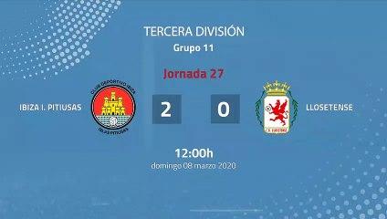 Resumen partido entre Ibiza I. Pitiusas y Llosetense Jornada 27 Tercera División