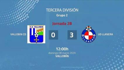 Resumen partido entre Vallobin CD y UD Llanera Jornada 28 Tercera División