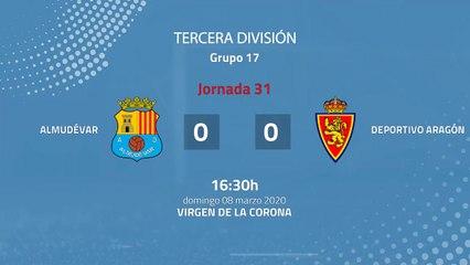 Resumen partido entre Almudévar y Deportivo Aragón Jornada 31 Tercera División