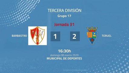 Resumen partido entre Barbastro y Teruel Jornada 31 Tercera División
