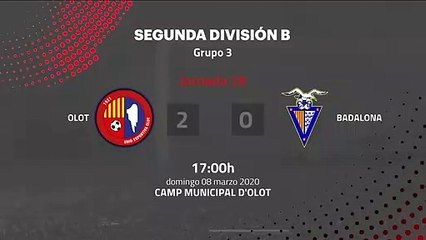 Resumen partido entre Olot y Badalona Jornada 28 Segunda División B