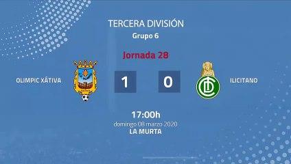 Resumen partido entre Olimpic Xátiva y Ilicitano Jornada 28 Tercera División