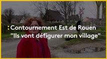"""Sur la route des municipales : le contournement Est de Rouen """"va défigurer mon village"""""""
