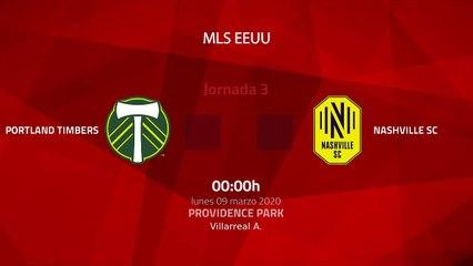 Resumen partido entre Portland Timbers y Nashville SC Jornada 3 MLS - Liga USA