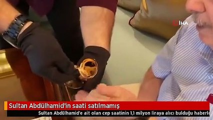 Sultan Abdülhamid'in saati satılmamış