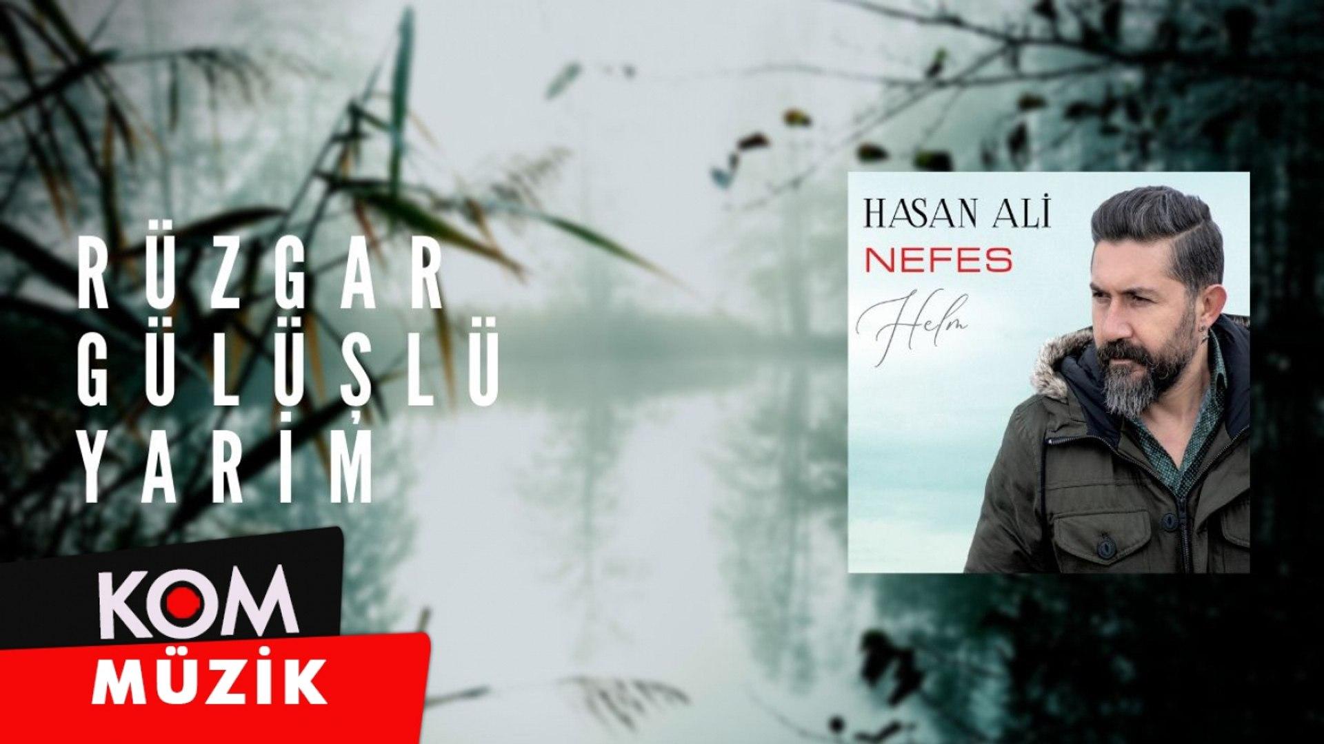 Hasan Ali - Rüzgar Gülüşlü Yarim (2020 © Kom Müzik)