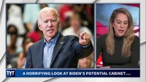 A Horrifying Look Into Biden's Potential Cabinet