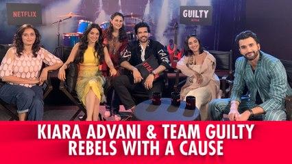 Kiara Advani Talks Guilt And Kabir Singh | Guilty | Ruchi Narain | Akansha Ranjan Kapoor