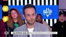Les points sur les i : Les promesses d'Olivier Véran - Clique - CANAL+