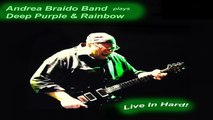 Andrea Braido Band - Space Trucking - Top Song - Hard Rock - Live - Remastered 2020