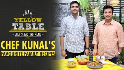 Chef Kunal Kapur Cooks Food From His Childhood | Kebab Curry & Fruit Cream Recipe | My Yellow Table