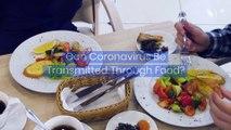 Can Coronavirus Be Transmitted Through Food?