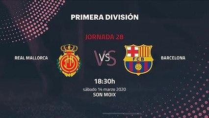 Previa partido entre Real Mallorca y Barcelona Jornada 28 Primera División