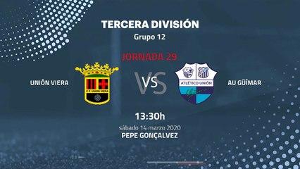 Previa partido entre Unión Viera y AU Güímar Jornada 29 Tercera División