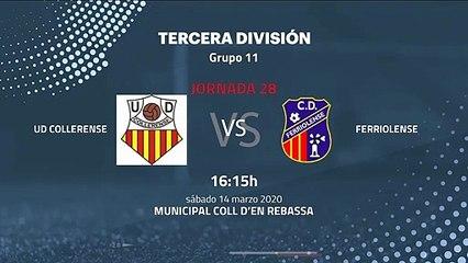 Previa partido entre UD Collerense y Ferriolense Jornada 28 Tercera División