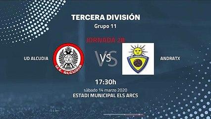 Previa partido entre UD Alcudia y Andratx Jornada 28 Tercera División