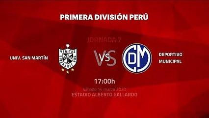 Previa partido entre Univ. San Martín y Deportivo Municipal Jornada 7 Perú - Liga 1 Apertura