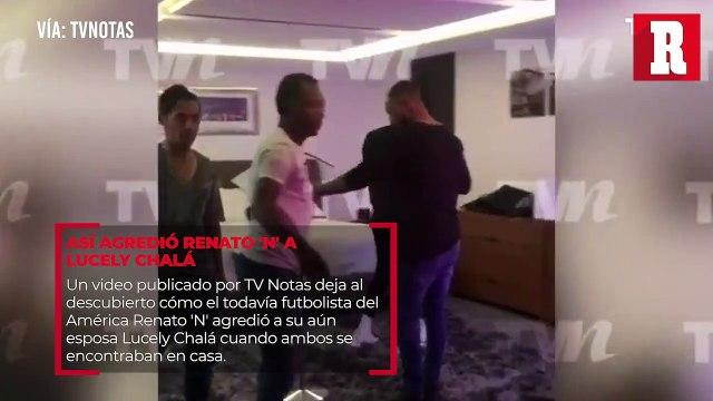 Se filtra video donde se ve a  Renato 'N' agrediendo a Lucely Chalá