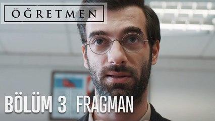 Öğretmen 3. Bölüm Fragmanı