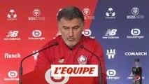 Galtier : «Aller chercher de la motivation» - Foot - L1 - Lille