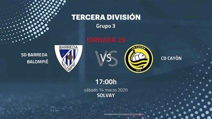 Previa partido entre SD Barreda Balompié y CD Cayón Jornada 29 Tercera División