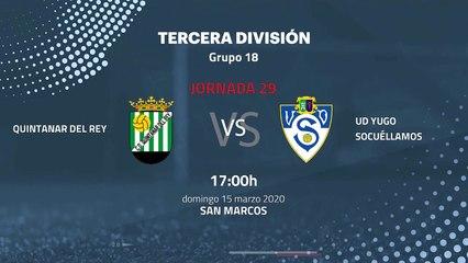 Previa partido entre Quintanar del Rey y UD Yugo Socuéllamos Jornada 29 Tercera División