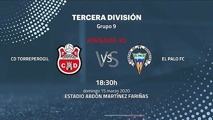 Previa partido entre CD Torreperogil y El Palo FC Jornada 30 Tercera División