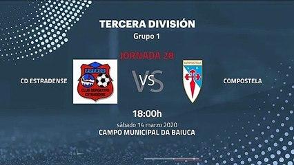 Previa partido entre CD Estradense y Compostela Jornada 28 Tercera División