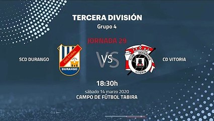Previa partido entre SCD Durango y CD Vitoria Jornada 29 Tercera División