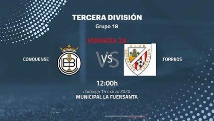 Previa partido entre Conquense y Torrijos Jornada 29 Tercera División