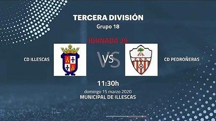 Previa partido entre CD Illescas y CD Pedroñeras Jornada 29 Tercera División