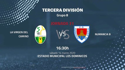 Previa partido entre La Virgen Del Camino y Numancia B Jornada 31 Tercera División