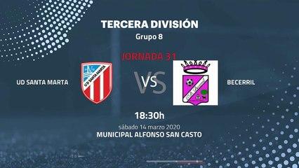 Previa partido entre UD Santa Marta y Becerril Jornada 31 Tercera División