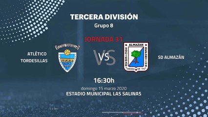 Previa partido entre Atlético Tordesillas y SD Almazán Jornada 31 Tercera División